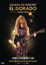 CONCERT : SHAKIRA IN CONCERT - EL DORADO WORLD TOUR