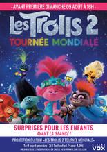 AVANT-PREMIERE - LES TROLLS 2 : TOURNÉE MONDIALE