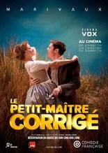 COMÉDIE FRANCAISE - LE PETIT MAÎTRE CORRIGÉ