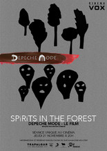 EVENEMENT : DEPECHE MODE, SPIRITS IN THE FOREST