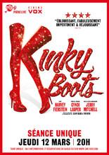 KINKY BOOTS - LE SHOW AU CINEMA