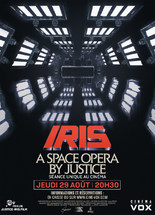 CONCERT : IRIS, A SPACE OPERA BY JUSTICE
